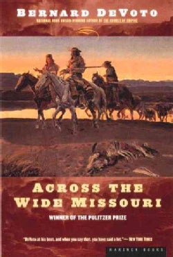 Across the Wide Missouri (Paperback)