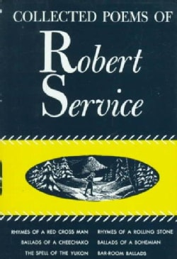 Collected Poems of Robert Service (Hardcover)