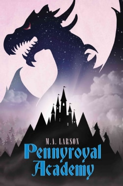 Pennyroyal Academy (Hardcover)