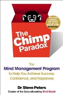 The Chimp Paradox: The Mind Management Program to Help You Achieve Success, Confidence, and Happiness (Paperback)