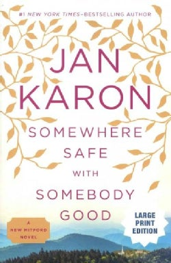 Somewhere Safe With Somebody Good: The New Mitford Novel (Paperback)