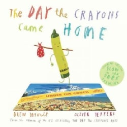 The Day the Crayons Came Home (Hardcover)
