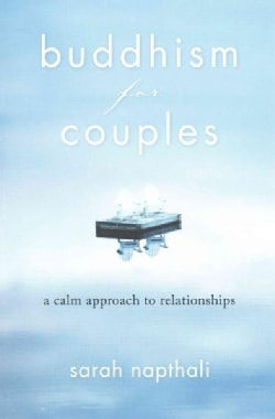 Buddhism for Couples: A Calm Approach to Relationships (Paperback)