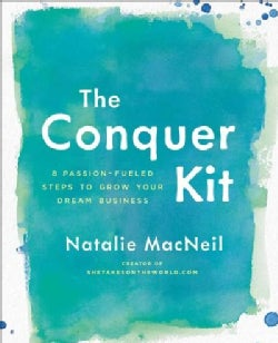 The Conquer Kit: A Creative Business Planner for Women Entrepreneurs (Paperback)