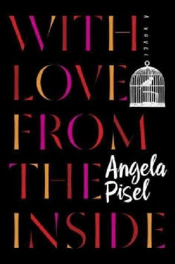 With Love from the Inside (Hardcover)