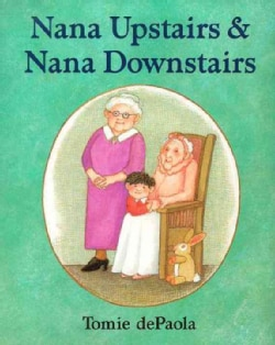 Nana Upstairs & Nana Downstairs (Hardcover)