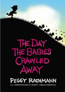 The Day the Babies Crawled Away (Hardcover)