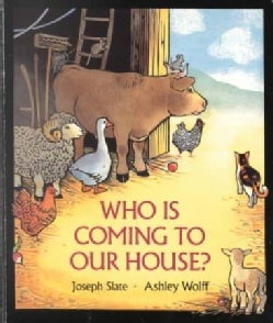 Who Is Coming to Our House? (Board book)