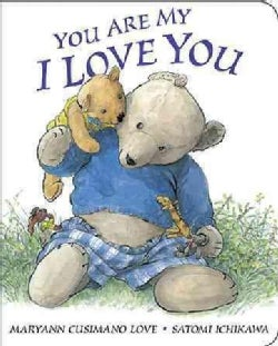 You Are My I Love You (Board book)