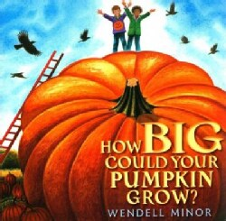 How Big Could Your Pumpkin Grow? (Hardcover)