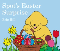 Spot's Easter Surprise (Board book)