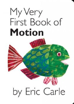 My Very First Book of Motion (Board book)