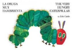 The Very Hungry Caterpillar / La Oruga Muy Hambrienta (Board book)