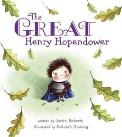 The Great Henry Hopendower (Hardcover)