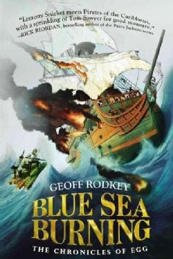 Blue Sea Burning (Hardcover)