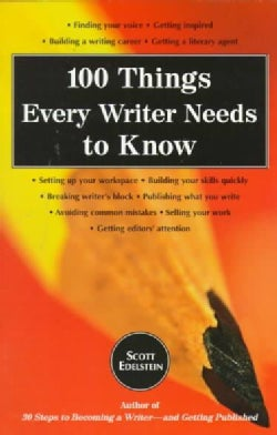 100 Things Every Writer Needs to Know (Paperback)