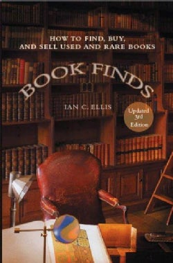Book Finds: How to Find, Buy, And Sell Used And Rare Books (Paperback)
