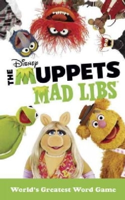The Muppets Mad Libs (Paperback)