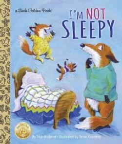 I'm Not Sleepy (Hardcover)