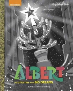 Albert: The Little Tree With Big Dreams (Hardcover)