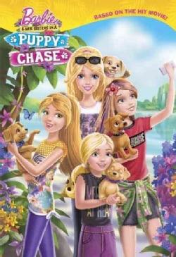 Barbie & Her Sisters in a Puppy Chase (Hardcover)