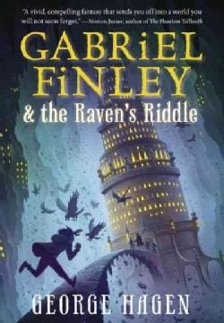 Gabriel Finley & the Raven's Riddle (Paperback)