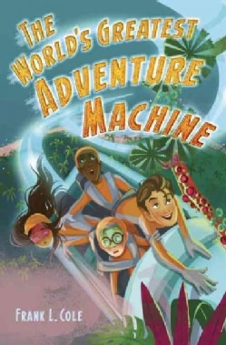 The World's Greatest Adventure Machine (Hardcover)