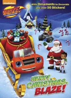 Merry Christmas, Blaze! (Paperback)