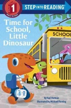 Time for School, Little Dinosaur (Paperback)