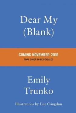Dear My Blank: Secret Letters Never Sent (Hardcover)