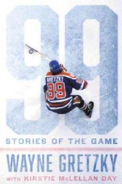 99: Stories of the Game (Hardcover)