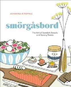 Smorgasbord: The Art of Swedish Breads and Savory Treats (Hardcover)