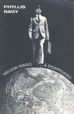 Weldon Rising & Disappeared (Paperback)
