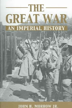 The Great War: An Imperial History (Paperback)