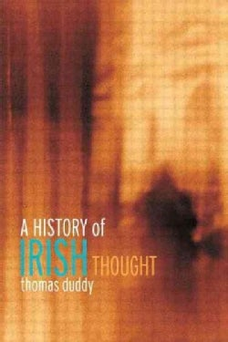 A History of Irish Thought (Paperback)