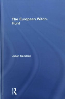 The European Witch-Hunt (Hardcover)