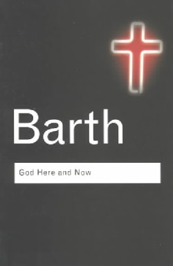God Here and Now (Paperback)