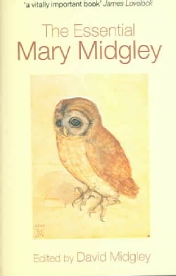 The Essential Mary Midgley (Paperback)