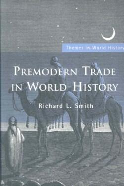 Premodern Trade in World History (Paperback)