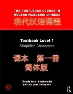 The Routledge Course in Modern Mandarin Chinese: Textbook Level 1: Simplified Characters (Paperback)