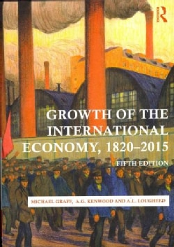 Growth of the International Economy, 1820-2015 (Paperback)