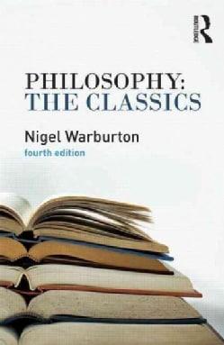 Philosophy: The Classics (Paperback)