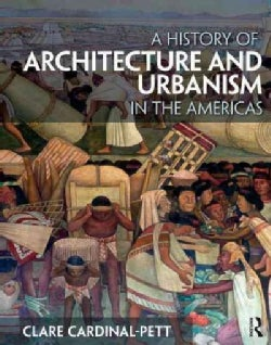 A History of Architecture and Urbanism in the Americas (Paperback)