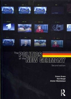 The Politics of the New Germany (Paperback)