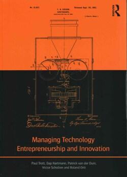 Managing Technology Entrepreneurship and Innovation (Paperback)