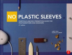 No Plastic Sleeves: Portfolio and Self-Promotion Guide for Photographers and Designers (Paperback)