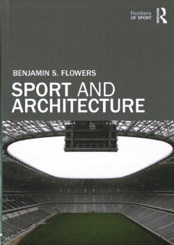 Sport and Architecture (Hardcover)