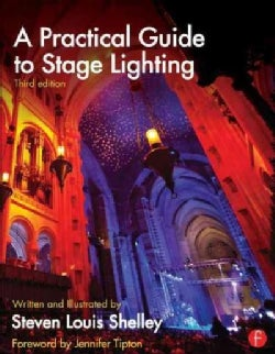 A Practical Guide to Stage Lighting (Paperback)