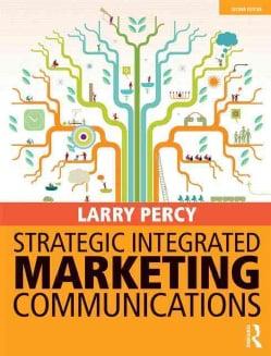 Strategic Integrated Marketing Communications (Paperback)