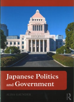 Japanese Politics and Government (Paperback)